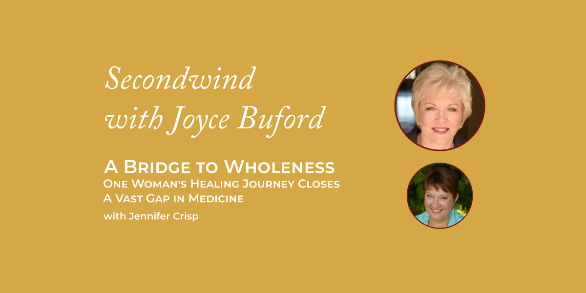 A Bridge to Wholeness – Jennifer Crisp