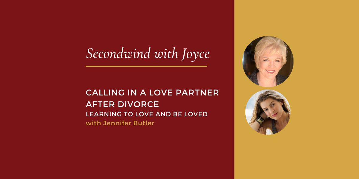 Calling In A Love Partner After Divorce