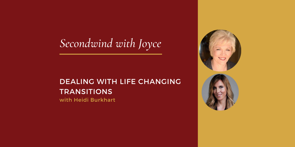 Dealing with Life Changing Transitions