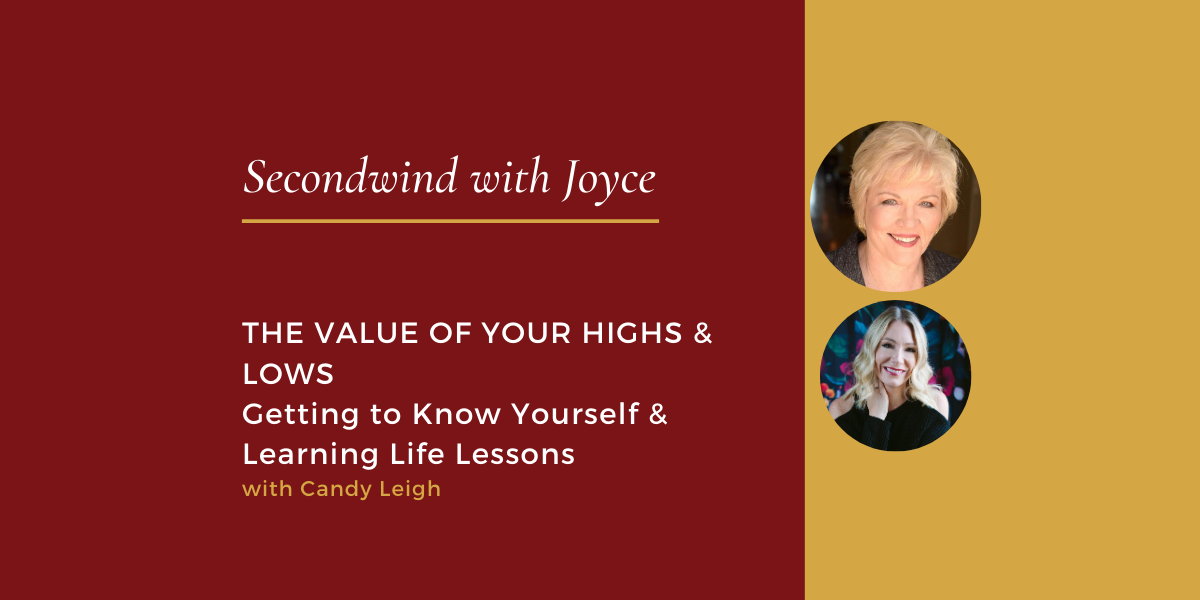 The Value of Your Highs & Lows