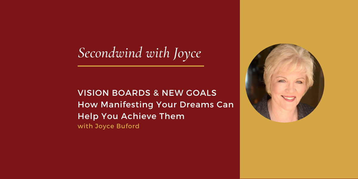 Vision Boards & New Goals