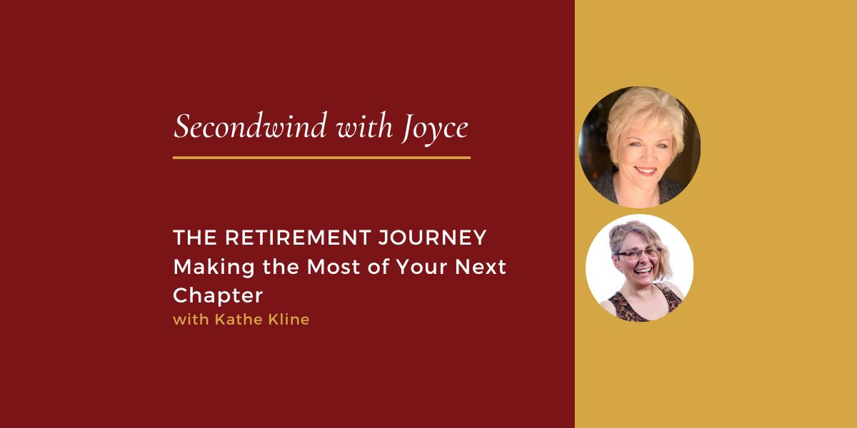 The Retirement Journey