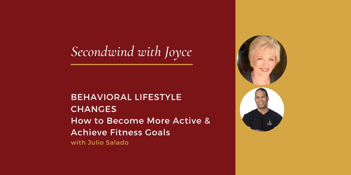 Behavioral Lifestyle Changes
